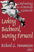 Looking Backward, Moving Forward