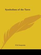 Symbolism of the Tarot (1913)
