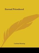 Eternal Priesthood (1931)