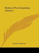 Myths of Pre-Columbian America
