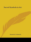 Sacred Symbols in Art (1911)