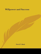 Willpower and Success (1916)