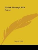 Health through Will Power