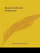 Word of Lalla the Prophetess
