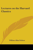 Lectures on the Harvard Classics