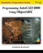 Programming AutoCAD in ObjectARX