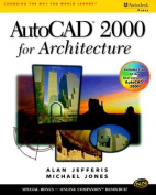 AutoCAD 2000 for Architecture with CDROM