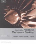 Maximizing Mechanical Desktop 6