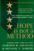 Hope is Not a Method