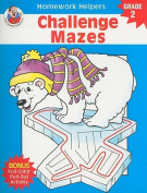 Challenge Mazes, Homework Helpers, Grade 2 (Brighter Child