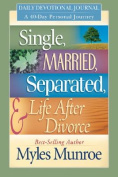 Single, Married, Separated, & Life After Divorce