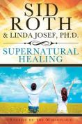 Supernatural Healing