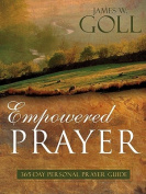 Empowered Prayer
