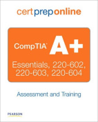CompTIA A+ Assessment and Training