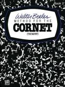 Walter Beeler Method for the Cornet (Trumpet), Bk 2