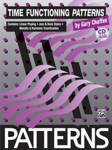 Time Functioning Patterns: Book & CD (Patterns) by Gary Chaffee.