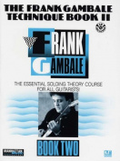 The Frank Gambale Technique, Bk 2