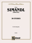 Thirty Etudes for Double Bass