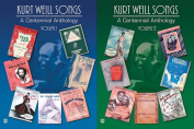 Kurt Weill Songs -- A Centennial Anthology, Vol 1 & 2  : Piano/Vocal/Chords