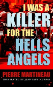 I Was a Killer for the Hells Angels