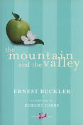 The Mountain and the Valley (New Canadian Library