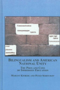 Bilingualism and American National Unity