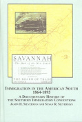 Immigration in the American South 1864-1895