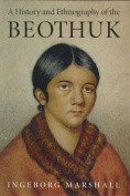 A History and Ethnography of the Beothuk
