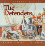 Defenders - Discovering Canada Series