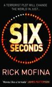 Six Seconds (MIRA S.)