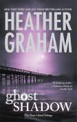 Ghost Shadow