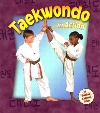 Taekwando in Action (Sports in Action S.)