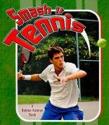 Smash it - Tennis