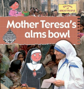 Mother Teresa's Alms Bowl (Stories of Great People
