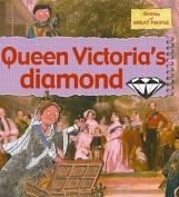 Queen Victoria's Diamond (Stories of Great People