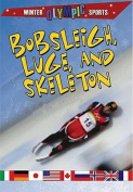 Bobsleigh, Luge and Skeleton
