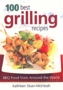 100 Best Grilling Recipes