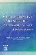 The Collaborative Partnership Approach to Care - A Delicate Balance