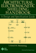 Architectural Electromagnetic Shielding Handbook