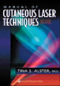 Manual of Cutaneous Laser Techniques