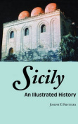 Sicily: An Illustrated History