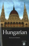 Beginner's Hungarian [With 2 CDs]