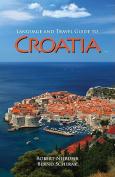 Language and Travel Guide to Croatia