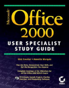 Microsoft Office 2000 User Specialist Study Guide [With *]