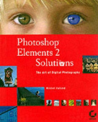 Photoshop Elements 2 Solutions