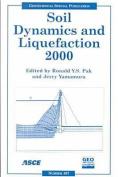 Soil Dynamics and Liquefaction 2000