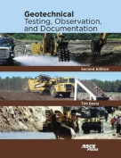 Geotechnical Testing, Observation, and Documentation