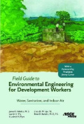 Field Guide to Environmental Engineering for Development Workers