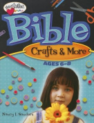Bible Crafts & More  : Ages 6-8