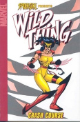 Spider-Girl Presents Wild Thing